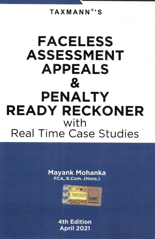 Faceless Assessment Appeals & Penalty Ready Reckoner With Real Time Case Studies