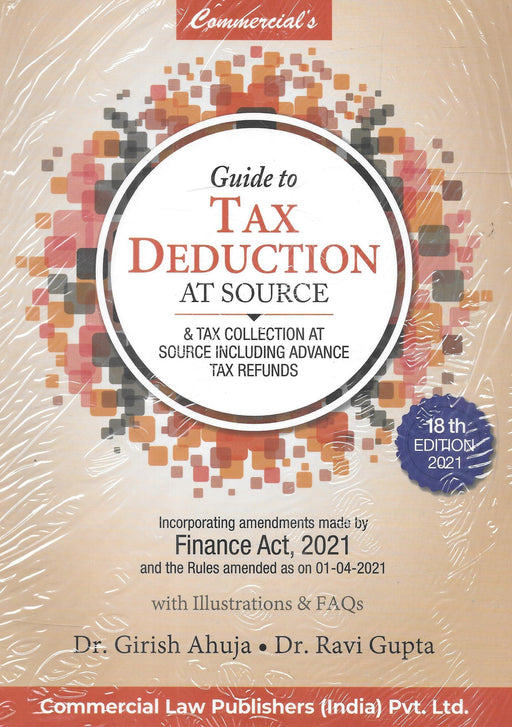 Guide To Tax Deduction At Source & Tax Collection At Including Advance Tax Refunds