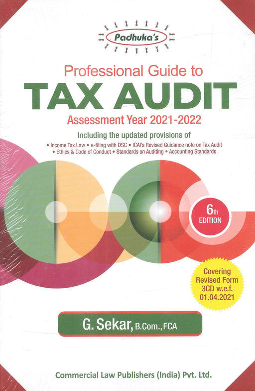 Padhuka's Professional Guide to Tax Audit For AY 2021-2022