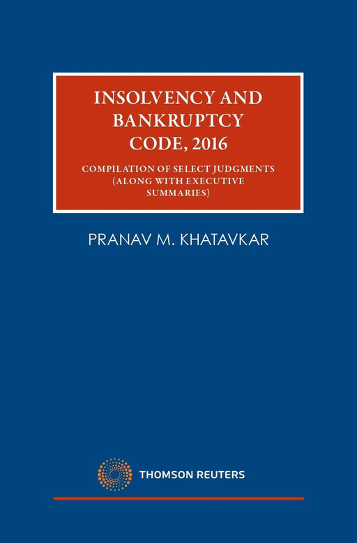 Insolvency and Bankruptcy Code, 2016-Compilation of Select Judgements