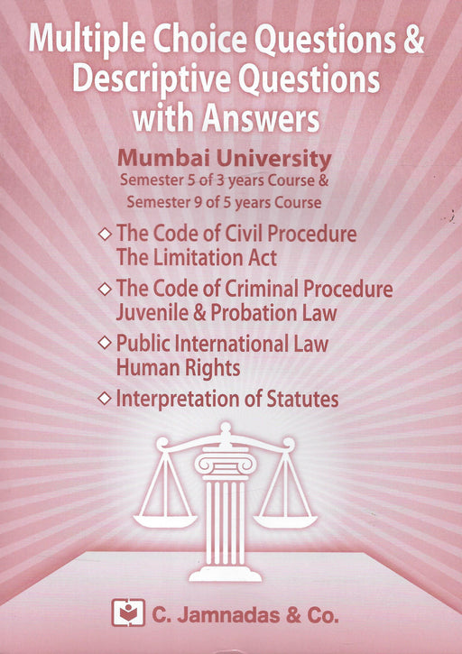 MCQs and Descriptive Questions with Answers - Semester 5 of 3 year and Semester 9 of 5 years course