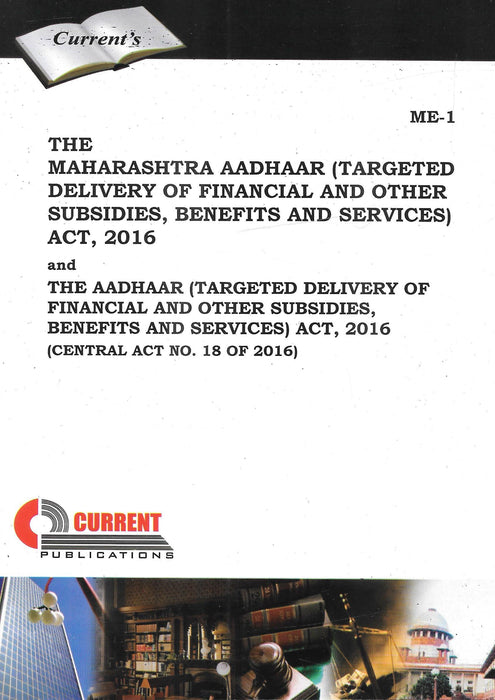 The Maharashtra Aadhaar (Targeted Delivery of Financial and Other Subsidies, benefits and Services) Act, 2016