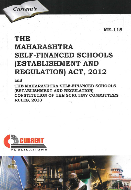 The Maharashtra Sefl-financed Schools (Establishment and Regulation) Act 2012