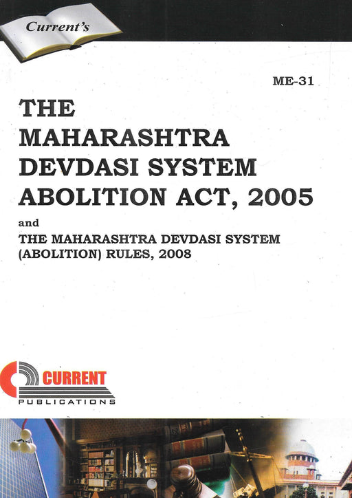 The Maharashtra Devdasi System Abolition Act, 2005