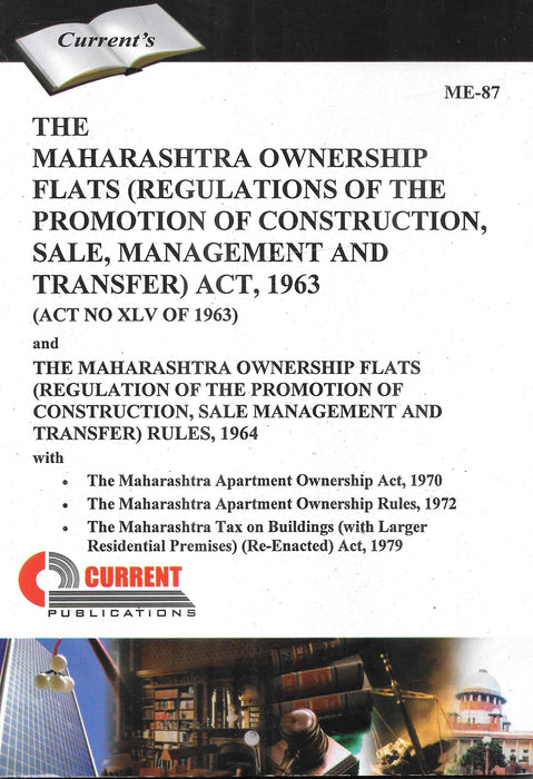The Maharashtra Ownership Flats (regulations of the promotion of construction, sale, management and Transfer) Act 1963