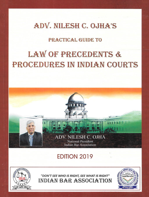Practical Guide To Law of Precedents and Procedures in Indian Courts