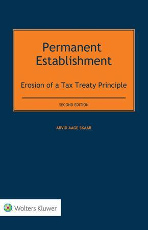 Permanent Establishment: Erosion of a Tax Treaty Principle