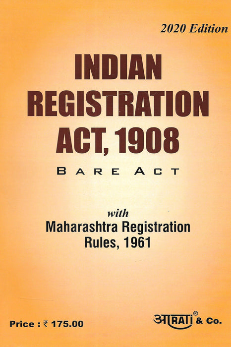Indian Registration Act, 1908 with Maharashtra Rules