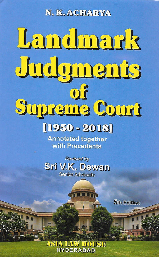 Landmark Judgements of Supreme Court (1950 - 2018)