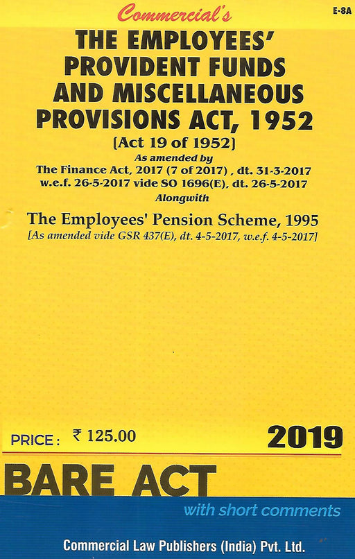 The Employees Providents Funds and Miscellaneous Provisions Act 1952 with Schemes and Rules