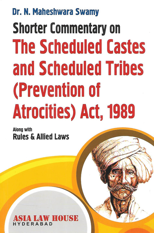 Shorter Commentary on The Schedule Caste and Schedule Tribes (Prevention of Atrocities) Act 1989