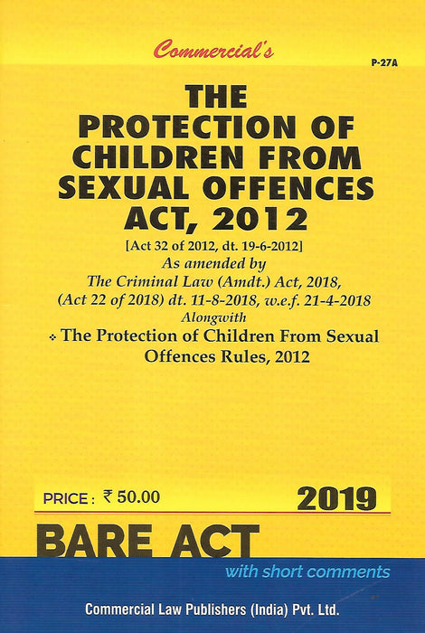 The Protection of Children from Sexual Offences Act 2012 (POSCO)