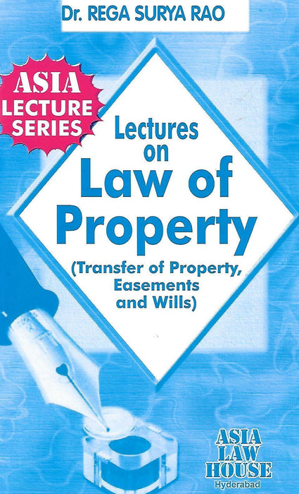 Lectures on Law of Property (Transfer of Proprty, Easements and Wills)