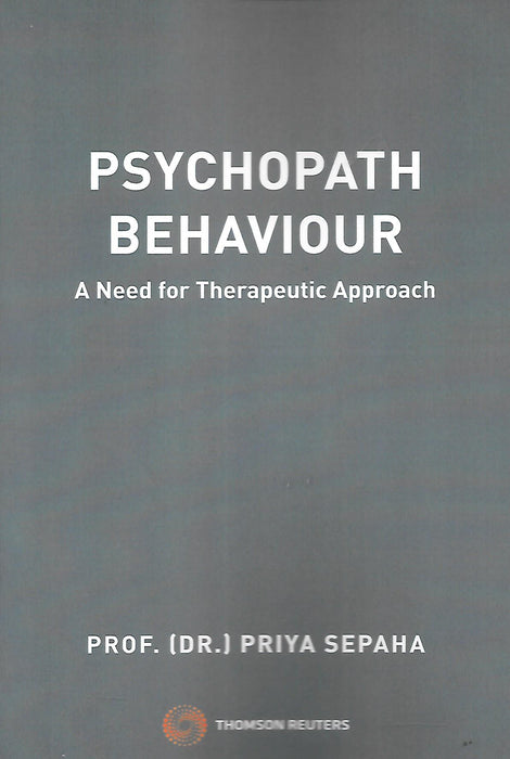 Psychopath Behaviour - A Need for Therapeutic Approach