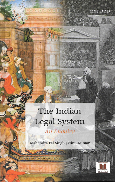 The Indian Legal System - An Enquiry
