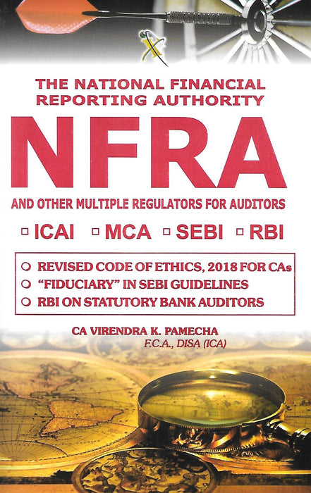 The National Financial Reporting Authority (NFRA) and other multiple regulations for Auditors