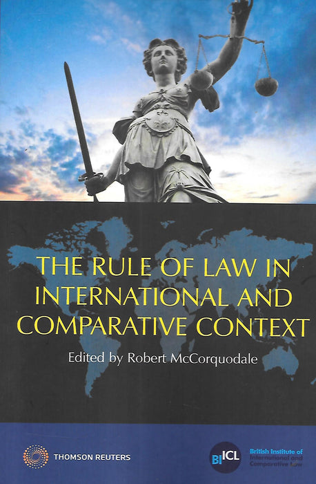 The Rule of Law in International and Comparative Context