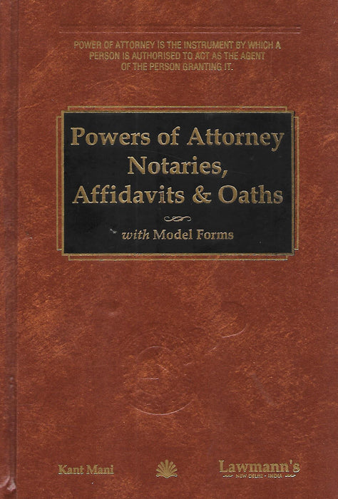 Powers of Attorney, Notaries, Affidavits & Oaths