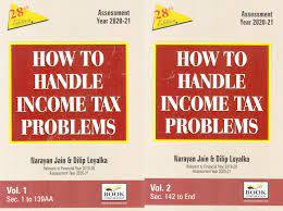 How to Handle Income Tax Problems - AY 2021-2022 (Set of 2 Vols)