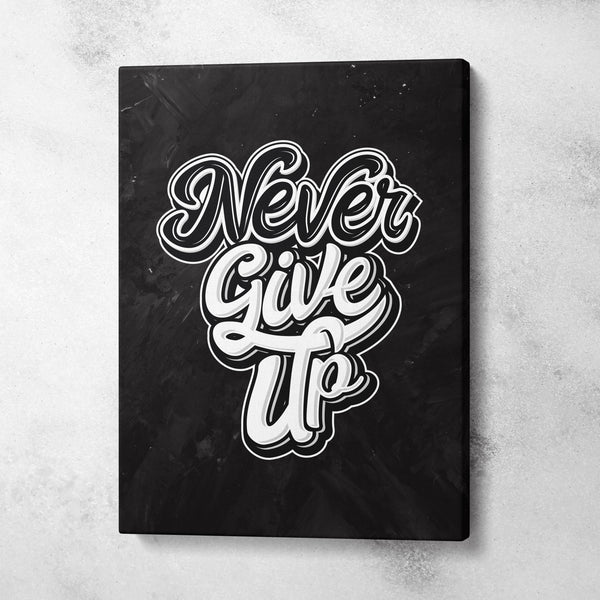 Tabloul Never Give Up - CANVASTYLES-CREA LA CASA DEI TUOI SOGNI