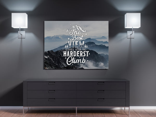 The best view comes after the hardest climb - CANVASTYLES -  Tablouri Canvas Motivaționale