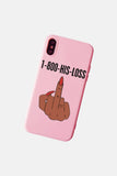 HIS LOSS! IPHONE CASE