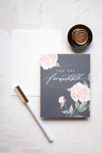 You Are Formidable Digitally Printed Greeting Card with Peony Watercolor
