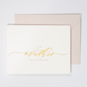 To My Mother on My Wedding Day Letterpress Greeting Card