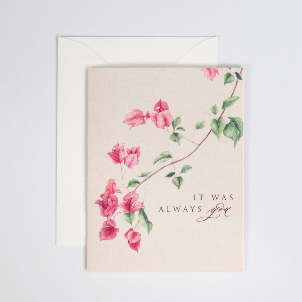 It Was Always You Digitally Printed Greeting Card with Bougainvillea Watercolor