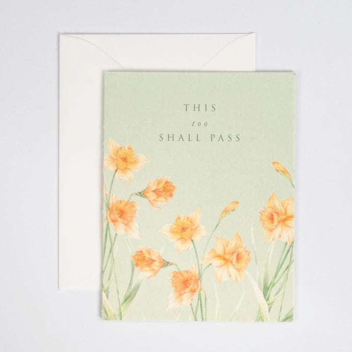 This Too Shall Pass Digitally Printed Greeting Card with Daffodils Watercolor