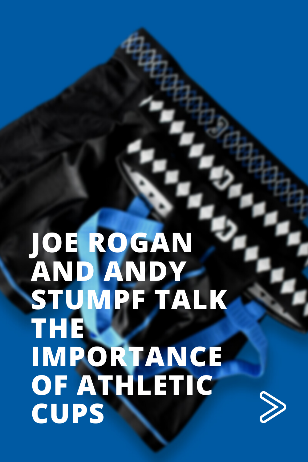Joe Rogan and Andy Stumpf Talk The Importance of Athletic Cups