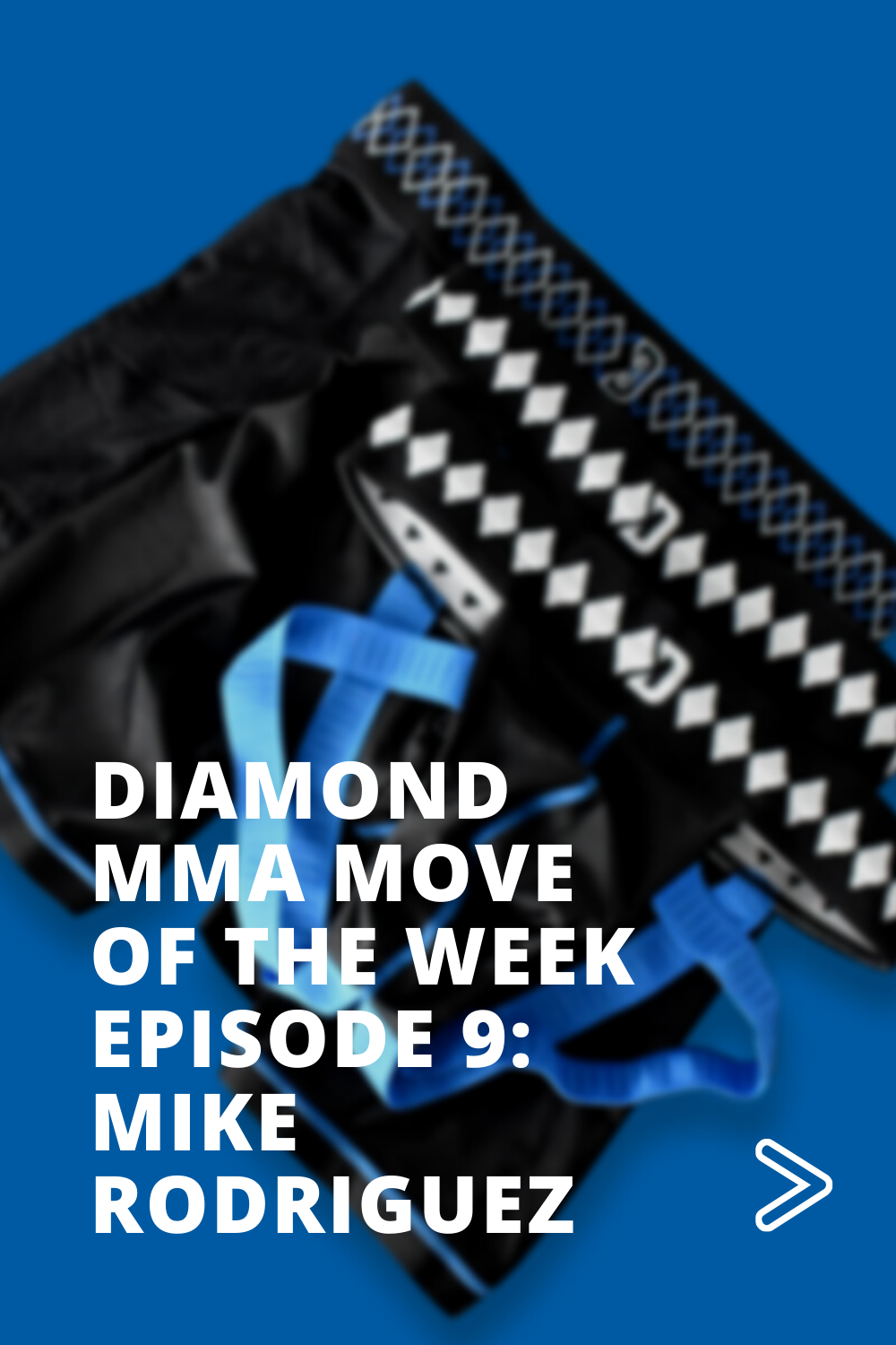 Diamond Move of The Week - Episode 9 - Mike Rodriguez