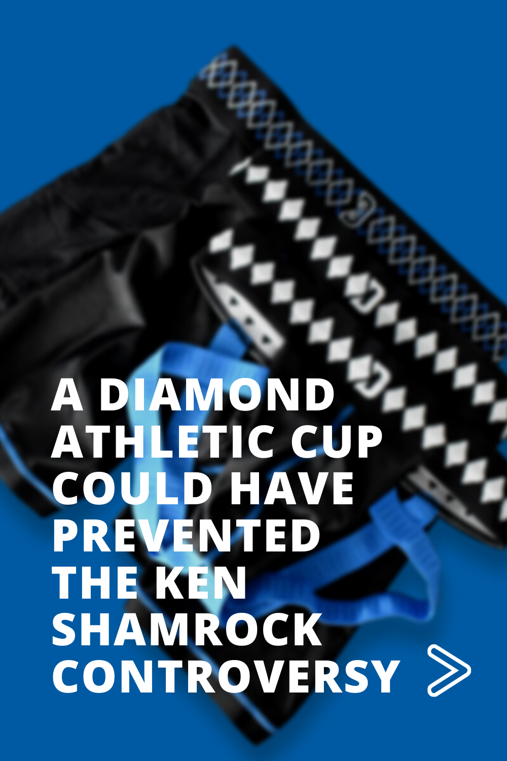 A Diamond Athletic Cup Could Have Prevented the Ken Shamrock Controversy