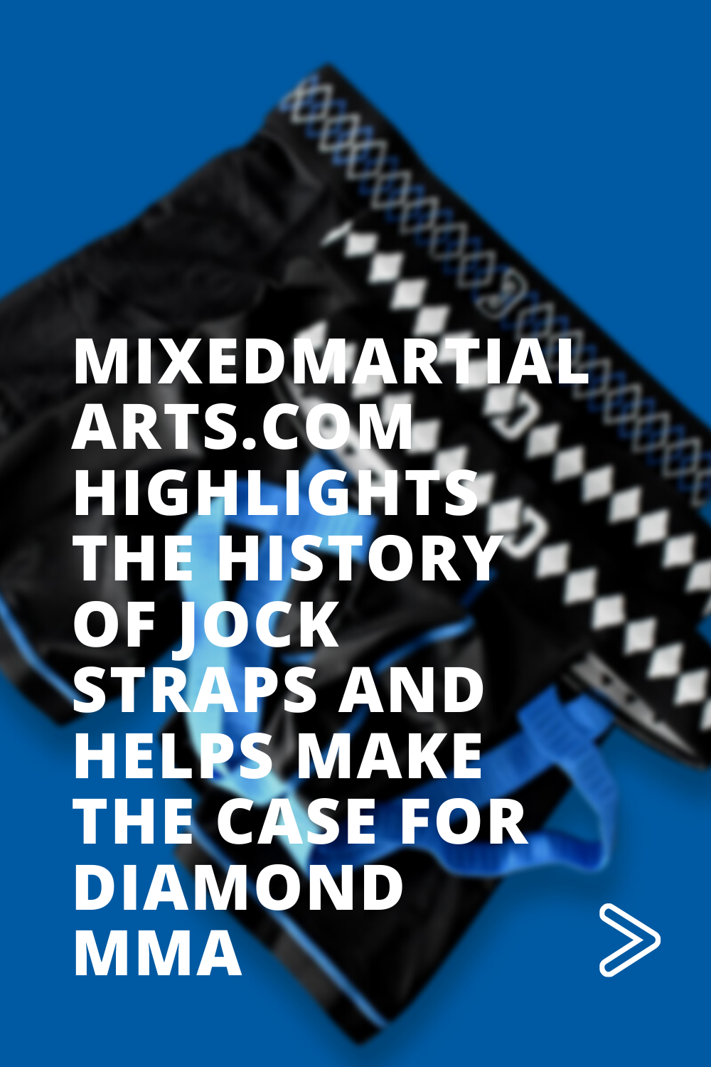 mixedmartialarts.com Highlights the History of Jockstraps, and Helps Make the Case for Diamond MMA