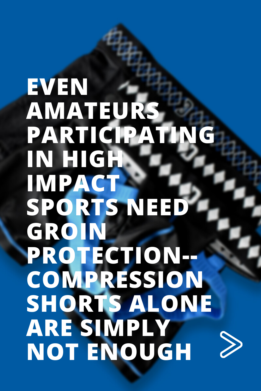 Even Amateurs Participating In High Impact Sports Need Groin Protection - Compression Shorts Alone Are Simply Not Enough