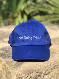 Not Doing Things Hat