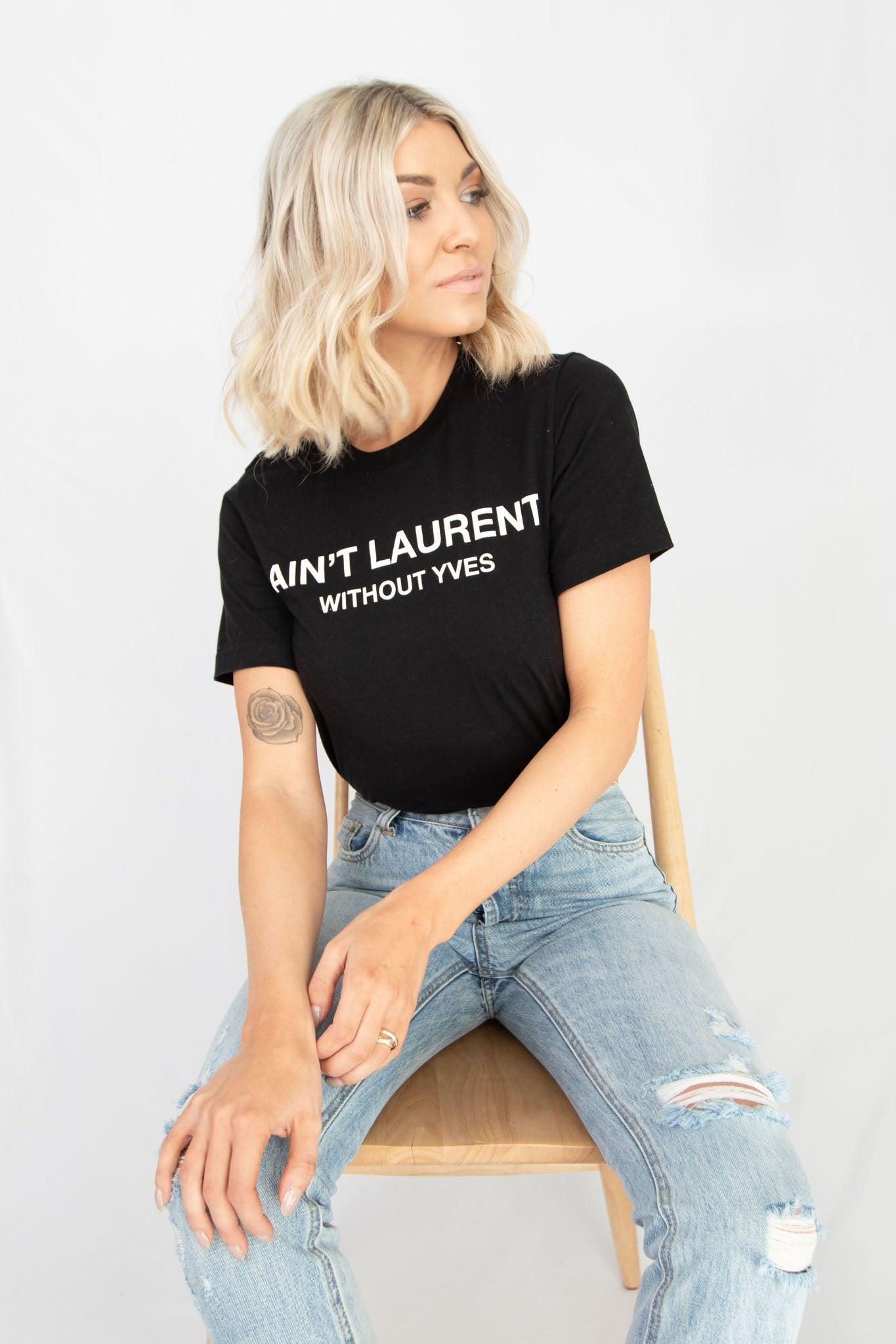 'AIN'T LAURENT WITHOUT YVES' Short Sleeve Graphic TShirt - Black + White