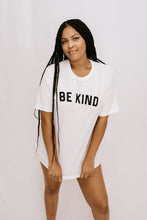 Load image into Gallery viewer, 'BE KIND' Graphic TShirt - White