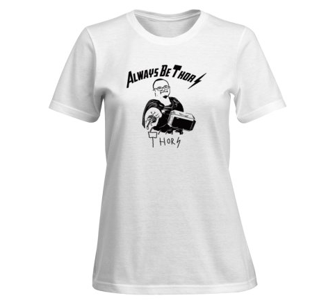Always be Thor Ladies Tee