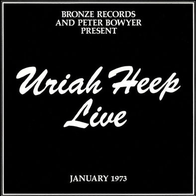 Uriah Heep Live : January 1973
