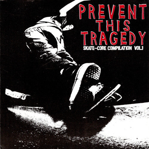 Prevent This Tragedy - Skate Core Compilation : Coloured Vinyl