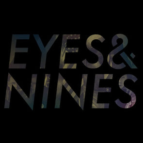 Eyes & Nines : Coloured Vinyl