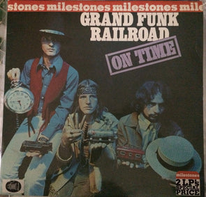 Milestones : On Time / Grand Funk