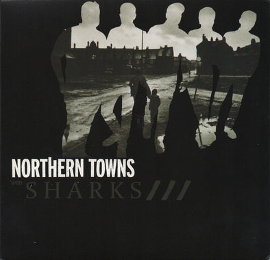 Northern Towns With Sharks