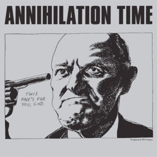 Annihilation Time : Reissue