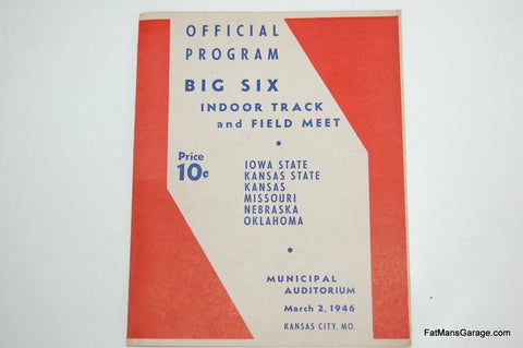 OFFICIAL PROGRAM BIG SIX INDOOR TRACK AND FIELD MEET MARCH 2ND 1946