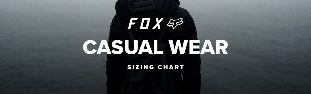Fox Racing Casual Wear Sizing Chart