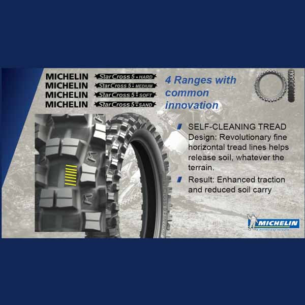 Michelin Starcross 5 - Sand, Soft, Medium and Hard dirt tyres - all compounds have a self-cleaning tread design: revolutionary fine horizontal tread lines helps release soil, whatever the terrain, which means enhanced traction and reduced soil carry