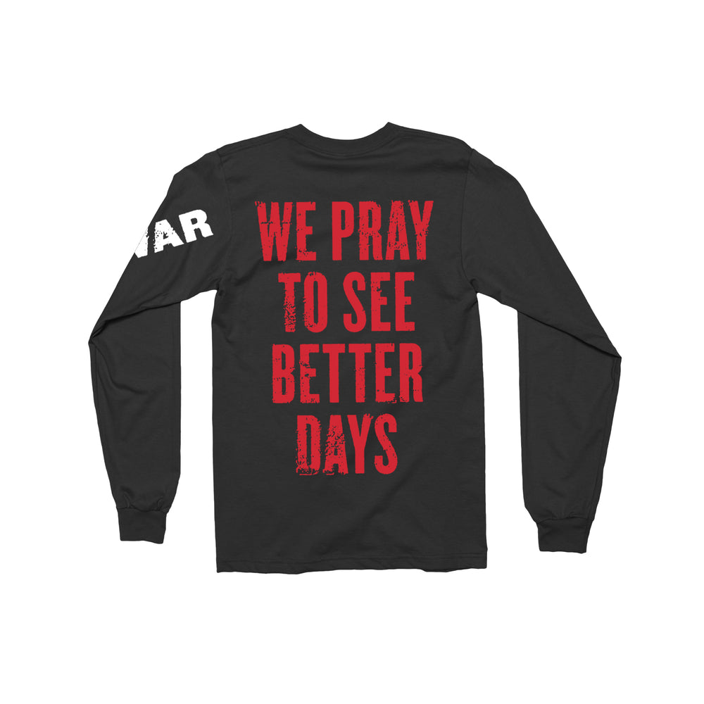 We Pray To See Better Days Black