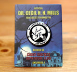 Ghost Hunters Adventure Club - Dr. Cecil H. H. Mills Fan Society Enamel Pin